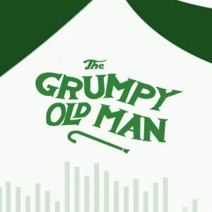 The Grumpy Old Man